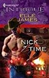 Nick of Time, Elle James, 0373693672