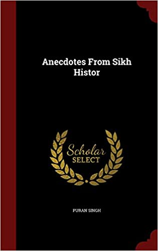 Anecdotes From Sikh Histor