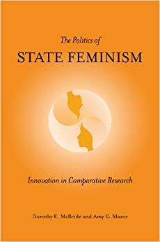 Book The Politics of State Feminism: Innovation in Comparative Research