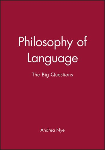 Philosophy of Language: The Big Questions by Brand: Wiley-Blackwell