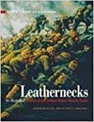 Book Leathernecks: An Illustrated History of the United States Marine Corps