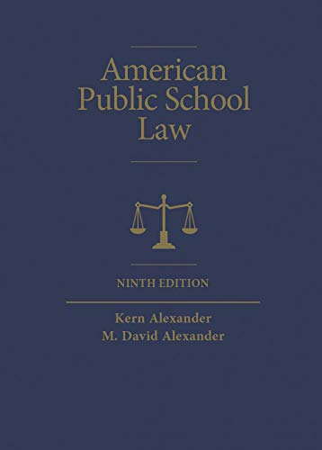 American Public School Law (Higher Education Coursebook) (10 Best Law Schools)