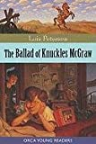 The Ballad of Knuckles McGraw, Lois Peterson, 1554692032