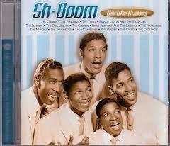 Sh-Boom Doo Wop Classics (Outdoor Stores Fort Worth)