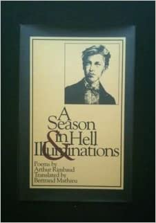 A Season in Hell and Illuminations (New American Translations)