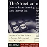 img - for TheStreet.com Guide to Smart Investing in the Internet Era: Everything You Need to Know to Outsmart Wall Street and Select Winning Stocks book / textbook / text book