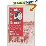 A Yankee Spy in Richmond, Elizabeth Van Lew, 0811705544