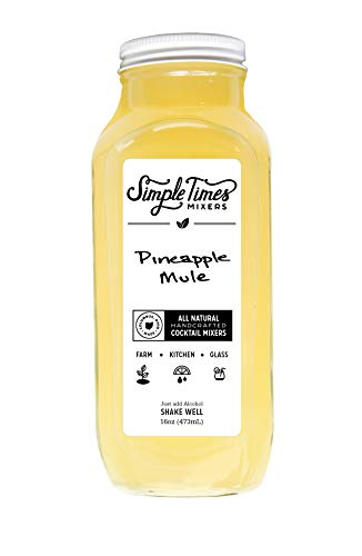 Simple Times Real Ingredient Cocktail Mixers (Pineapple Mule) 16oz: All-Natural, Vegan, Gluten Free