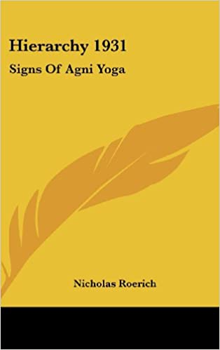 Hierarchy 1931: Signs of AGNI Yoga: Nicholas Roerich ...