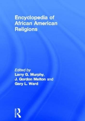 Search : Encyclopedia of African American Religions (Religious Information Systems)