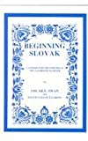 Slovak, Beginning, Swan, Oscar E. and Galova-Lorinc, Sylvia, 0893572144