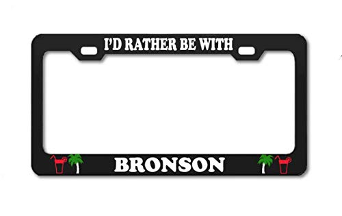 Product Express I'd Rather BE with Bronson Black Auto Tag Holder License Plate Frame Boy Girl Name