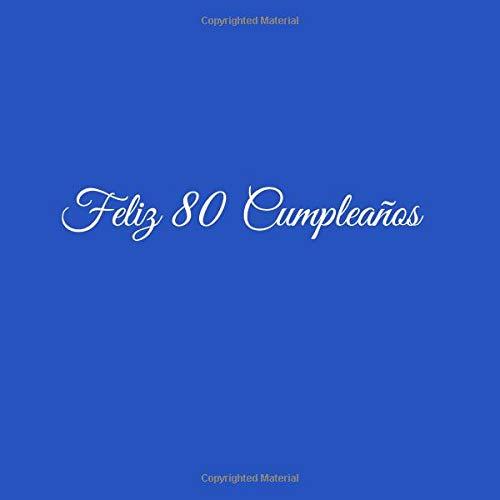 Feliz 80 cumpleaños: Libro De Visitas 80 Años Feliz ...