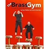 The Brass Gym for Euphonium (Bass Clef)