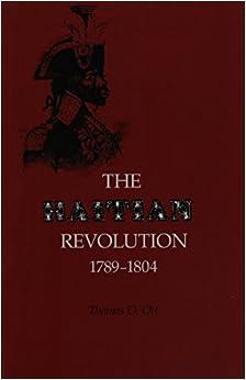 Haitian Revolution 1789-1804
