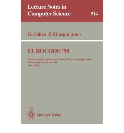 Eurocode '90: International Symposium on Coding Theory and Applications : Proceedings (Lecture Notes in Computer Science) by Springer Verlag