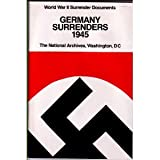 Germany Surrenders, 1945, , 0911333177