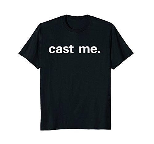 Cast Mens T-shirt - Mens CAST ME Tshirt Perfect gift for any actor actress stage Medium Black