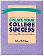 Create Your College Success: Activities and Exercises for Students (Wadsworth College Success)