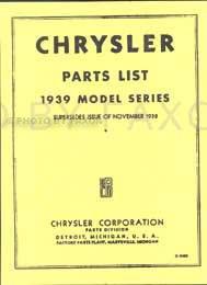1939 Chrysler Factory Reprint Parts Catalog