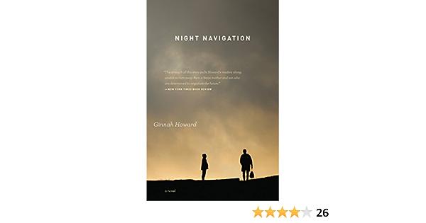 Night Navigation: A Novel (English Edition)