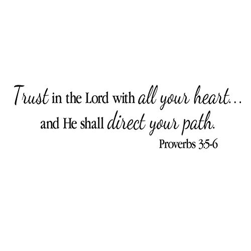 Proverbs 3:5-6 Wall Decal Trust in the Lord and He will direct your path Bible Verse Scripture Vinyl Art PRO3V5-0003