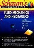 img - for Schaum's Fluid Mechanics and Hydraulics. (Schaum's Interactive Outline) book / textbook / text book