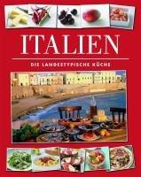 ITALIEN: Die landestypische Küche