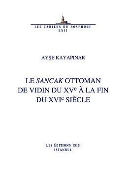 Le Sancak Ottoman De Vidin Du Xve à La Fin Du Xvie Siècle PDF