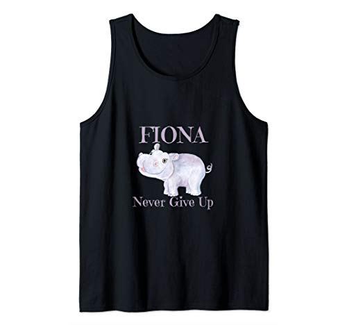 Fiona Tank - #teamfiona Fiona Never Give Up Shirt Tank Top