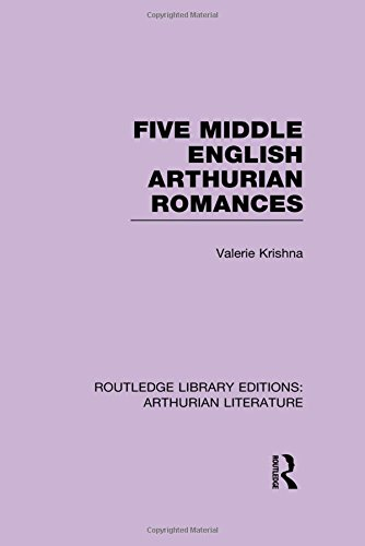 Five Middle English Arthurian Romances by Routledge