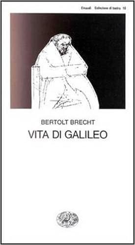 VITA DI GALILEO BERTOLT BRECHT PDF DOWNLOAD