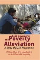 Read Online Good Governance and Poverty Alleviation: A Study of SGSY Programme pdf epub