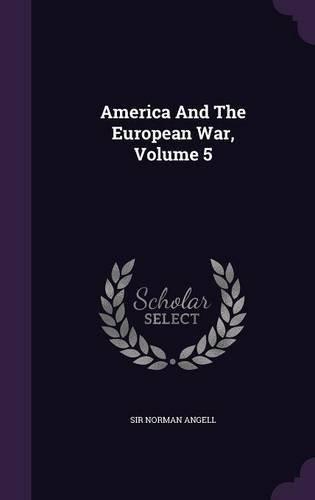 Download America and the European War, Volume 5 ebook