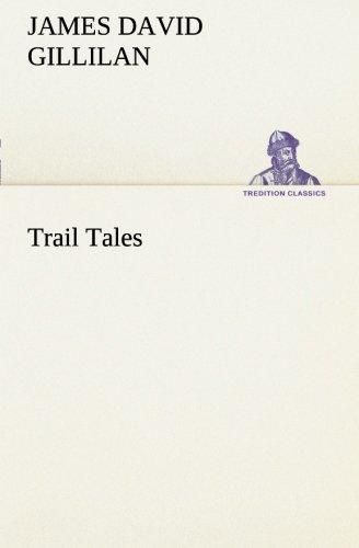 Read Online Trail Tales (TREDITION CLASSICS) pdf epub
