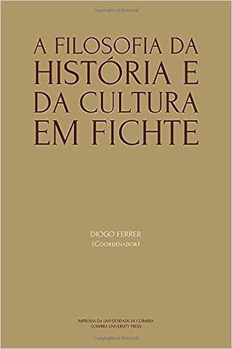 A Filosofia da História e da Cultura em Fichte