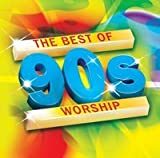 The Best of 90s Worship