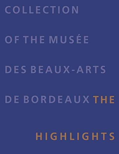 Bordeaux Collection - Collections Bordeaux museum of fine arts