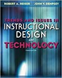 Trends and Issues in Instructional Design and Technology 3th (third) edition Text Only