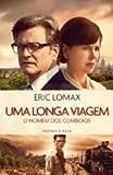 img - for Uma Longa Viagem O Homem dos Comboios (Portuguese Edition) book / textbook / text book