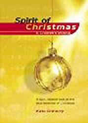 Spirit of Christmas - A Children's Musical: A Light-hearted Look at the True Meaning of Christmas