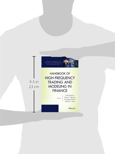 Handbook of High-Frequency Trading and Modeling in Finance (Wiley Handbooks in Financial Engineering and Econometrics) by Wiley