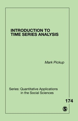 Introduction to Time Series Analysis (Quantitative Applications in the Social Sciences) (Introduction To Statistics And Quantitative Data Analysis)