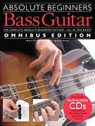 Music Sales Absolute Beginners Bass Guitar - Omnibus Edition Music Sales America Softcover with CD by Phil Mulford by Music Sales