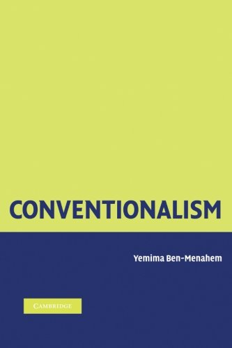 Conventionalism: From Poincare to Quine pdf