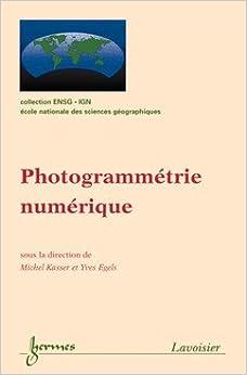 Book Photogrammetrie numerique coll ensgign (French Edition)