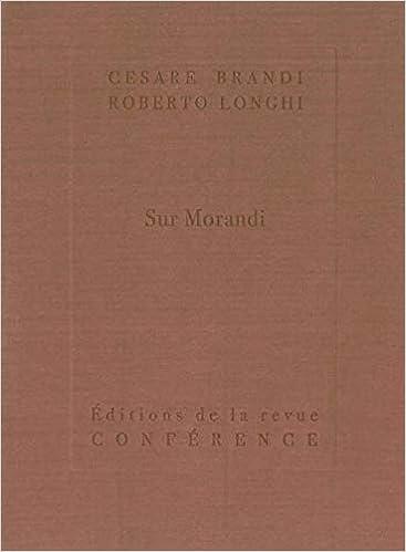 Amazon Fr Sur Morandi Brandi Cesare Longhi Roberto Carraud Christophe Madeleine Perdrillat Alain Livres