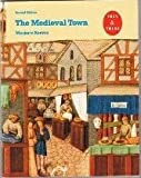 The Medieval Town, Marjorie Reeves, 0582003857