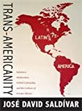 Trans-Americanity, José David Saldívar, 0822350645
