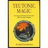 Teutonic Magic, Kveldulf Gundarsson, 0875422918